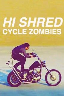 Image of Hi Shred - Cycle Zombies