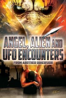 Image of Angel, Alien and UFO Encounters from Another Dimension