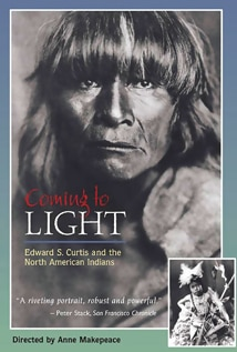 Image of Coming To Light: The Edward S. Curtis Story