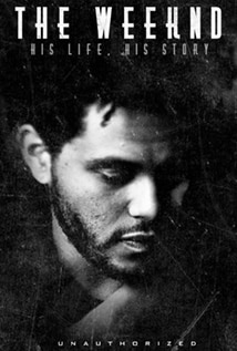 The Weeknd: His Life, His Story