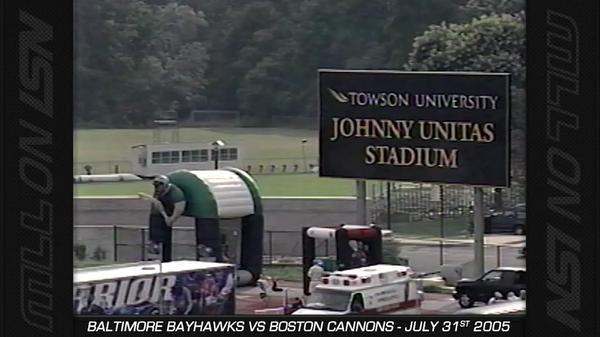 2005 Week 12 Boston Cannons vs. Baltimore Bayhawks
