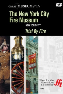 Image of Trial By Fire: The New York City Fire Museum