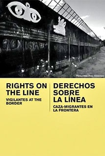 Image of Rights on The Line: Vigilantes at the Border