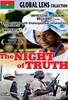 The Night of Truth (La Nuit de la Verit�)