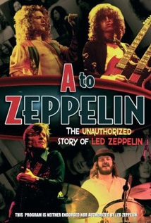 Image of A To Zeppelin: The Story Of Led Zeppelin