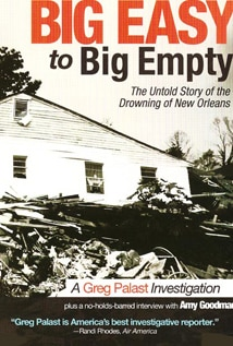 Image of Big Easy To Big Empty: The Untold Story Of The Drowning Of New Orleans