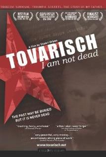 Image of Tovarisch, I Am Not Dead