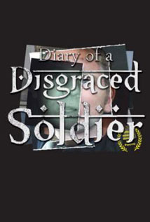 Image of Diary Of A Disgraced Soldier