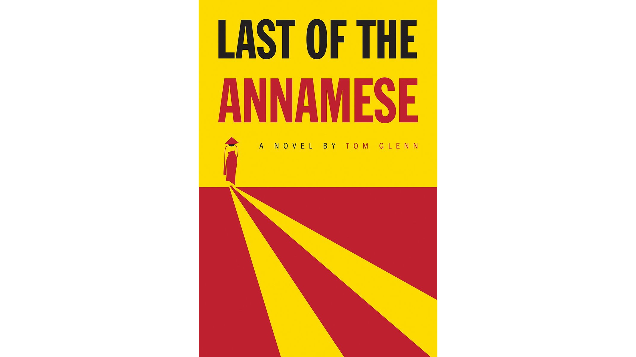 Spring 2017 book review -- Last of the Annamese