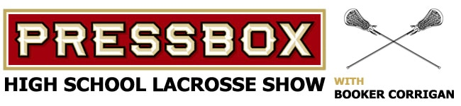 PressBox High School Lacrosse Show with Booker Corrigan (header)