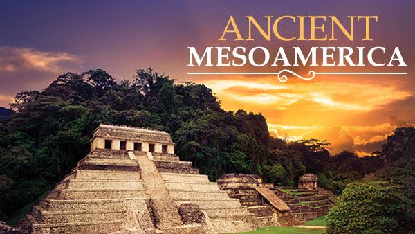 maya to aztec  ancient mesoamerica revealed