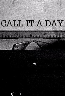 Image of Call it a Day