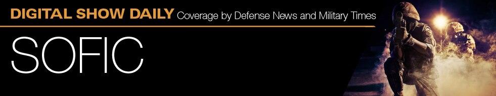 Defense News - Digital Show Daily: SOFIC