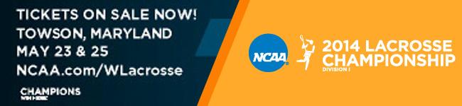 Lax Weekly Ad: 2014 NCAA Women's Lacrosse Championship 650x150