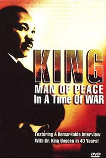 Image of King: Man Of Peace In A Time of War