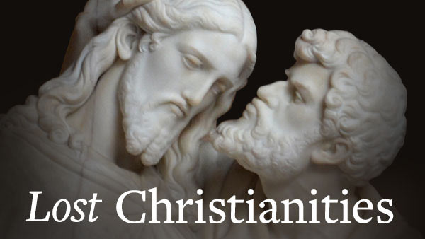 Lost Christianities: Christian Scriptures and the Battles