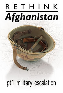 Image of Military Escalation: Rethink Afghanistan Part 1