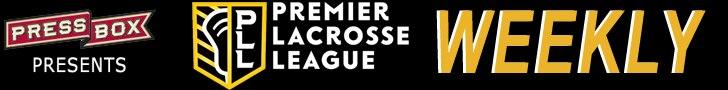 PLL Weekly (Premier Lacrosse League)