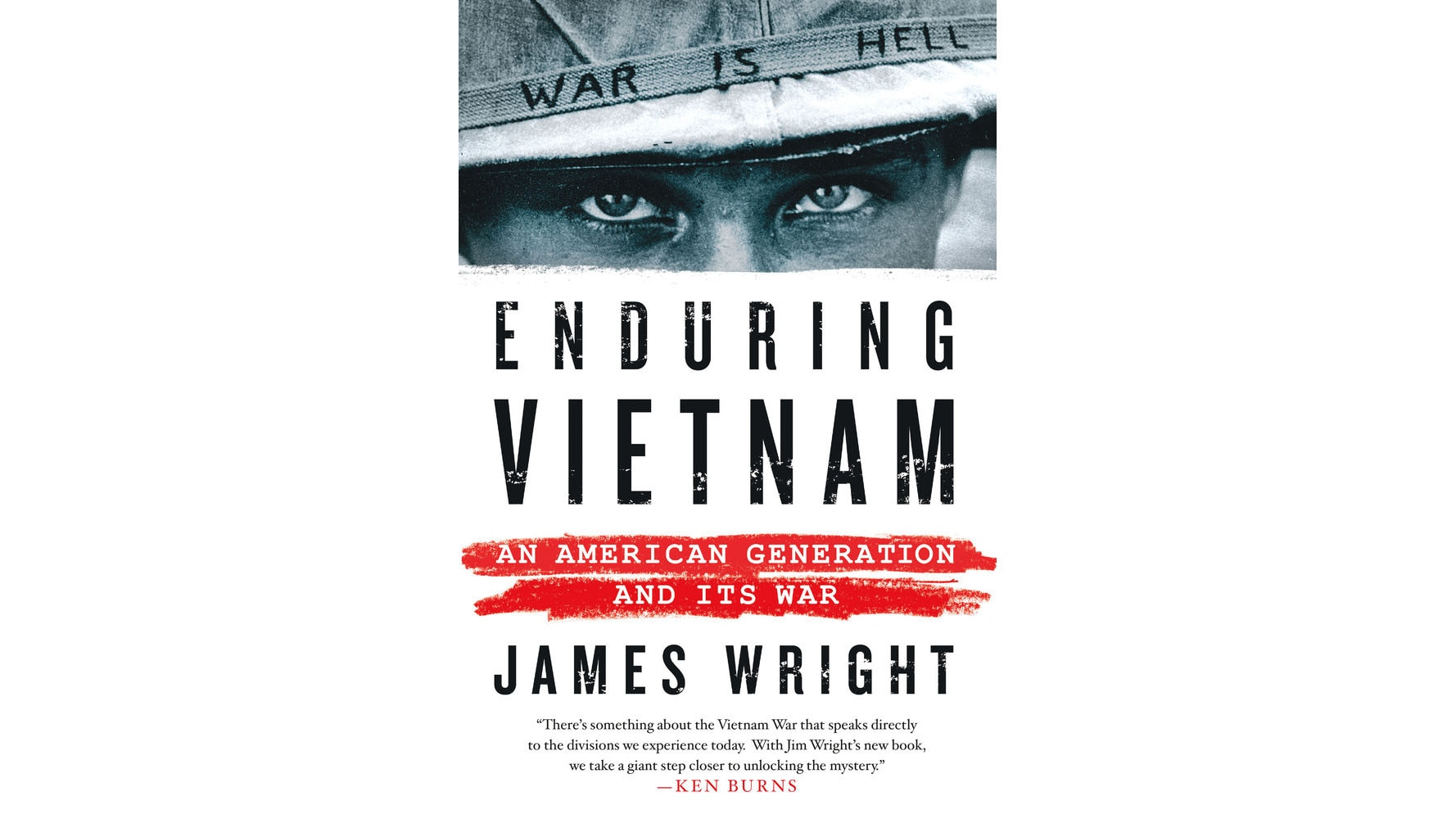 Spring 2017 book review -- Enduring Vietnam: An American Generation and Its War