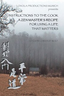 Image of Instructions to the Cook: A Zen Master's Recipe for Living a Life That Matters