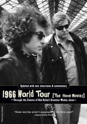 Bob Dylan 1966 World Tour: The Home Movies