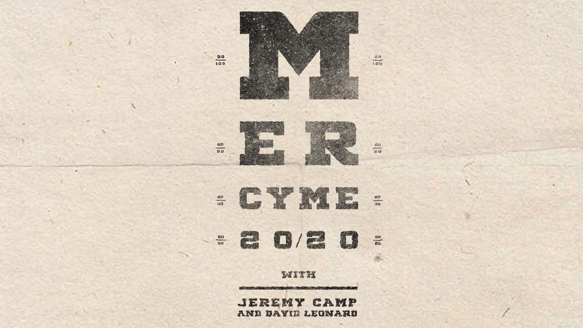 MercyMe - 20/20 Tour w/ Jeremy Camp