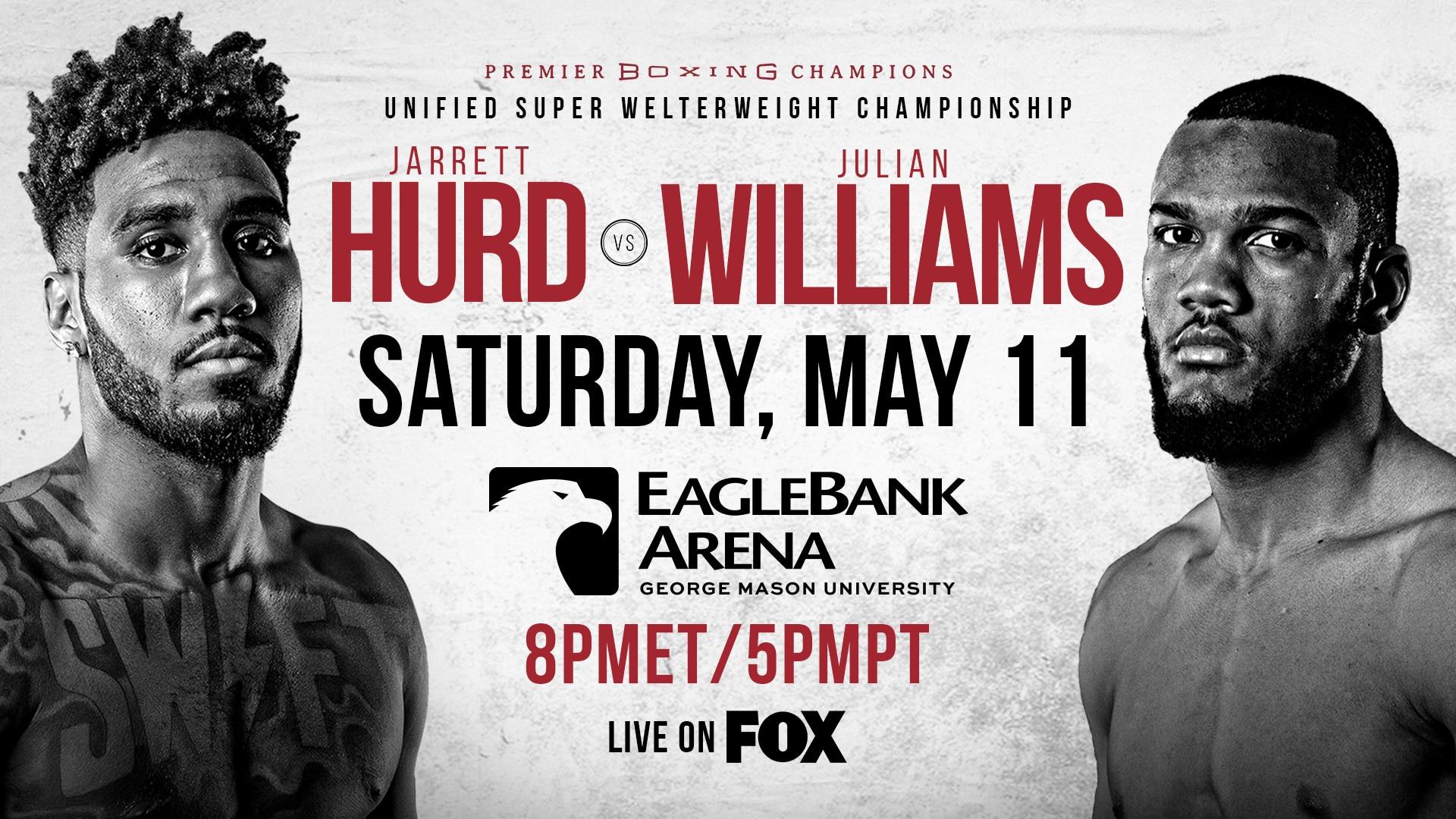 Premier Boxing Champions Jarrett Hurd vs Julian Williams