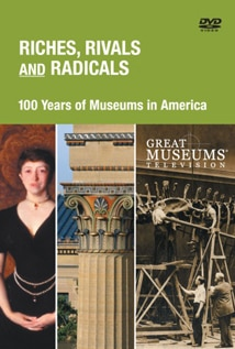 Image of Riches, Rivals, and Radicals: 100 Years of Museums in America
