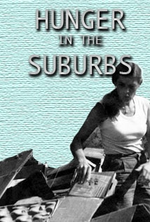 Image of Hunger In The Suburbs