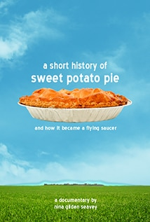 Image of A Short History of Sweet Potato Pie and How It Became a Flying Saucer