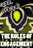 Reel Works: Rules of Engagement