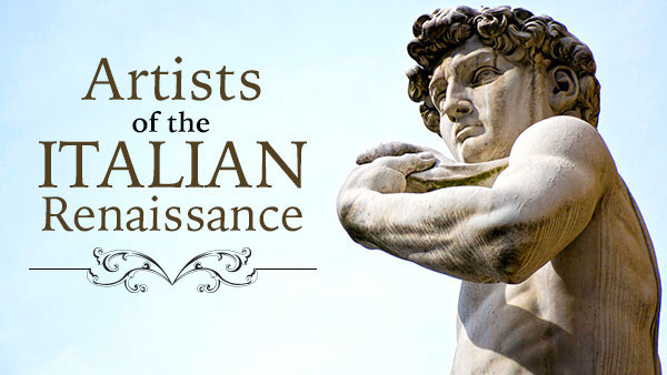 Great Artists Of The Italian Renaissance The Great