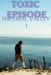 Image of Toxic Episode -  Imperial Valley 1