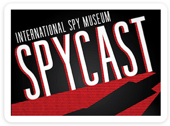 International Spy Museum, Spycast