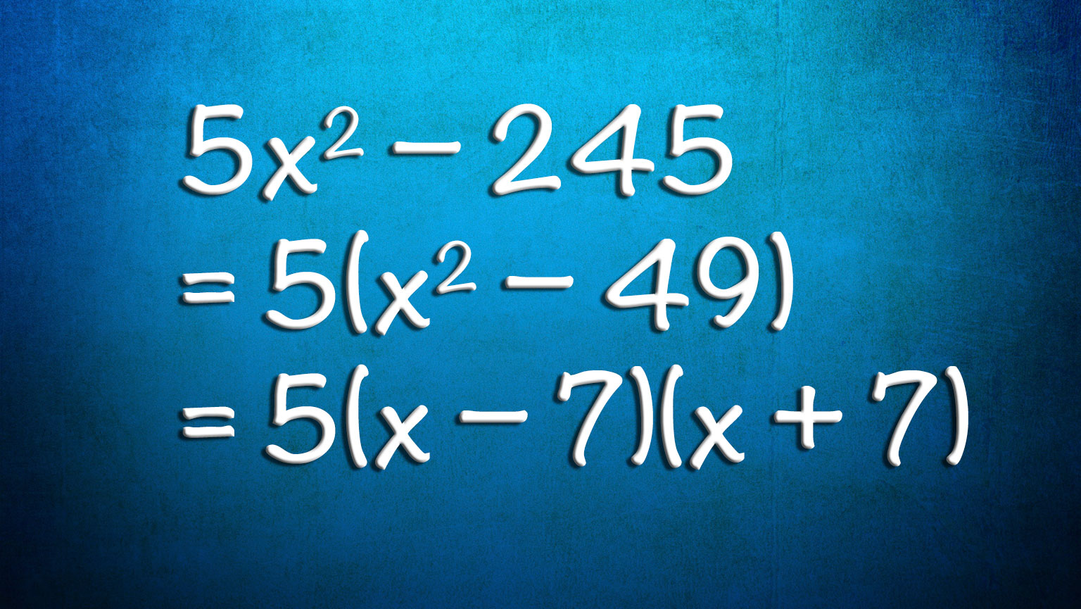 Quadratic Equations—Factoring