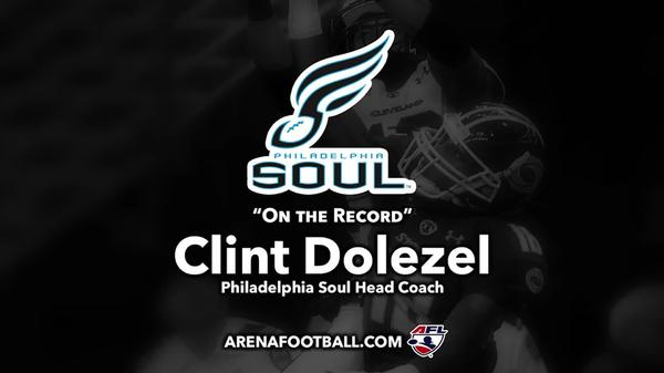 """On the Record"" an AFL interview with Philadelphia Soul Head Coach Clint Dolezel"