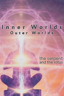 Image of Inner Worlds, Outer Worlds: The Serpent and the Lotus (Part 3)