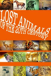 Image of Lost Animals of the 20th Century