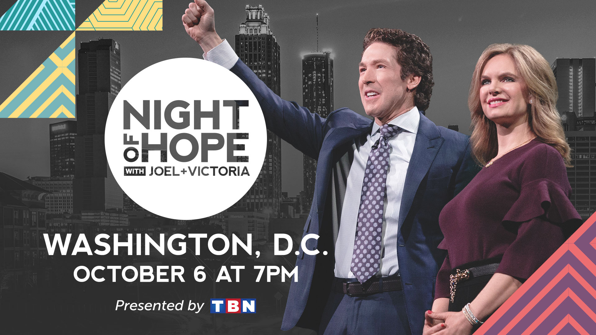 Joel and Victoria Osteen Host A Night of Hope