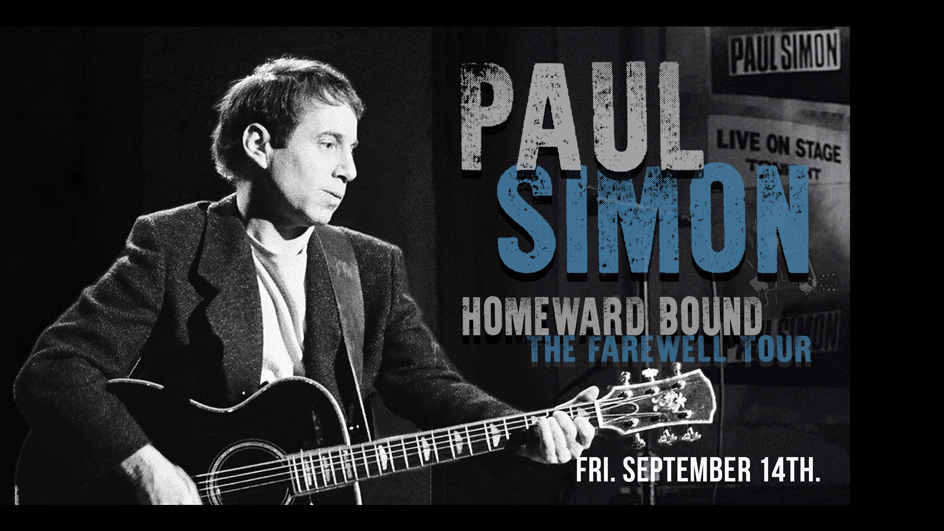Paul Simon Homeward Bound - Farewell Tour