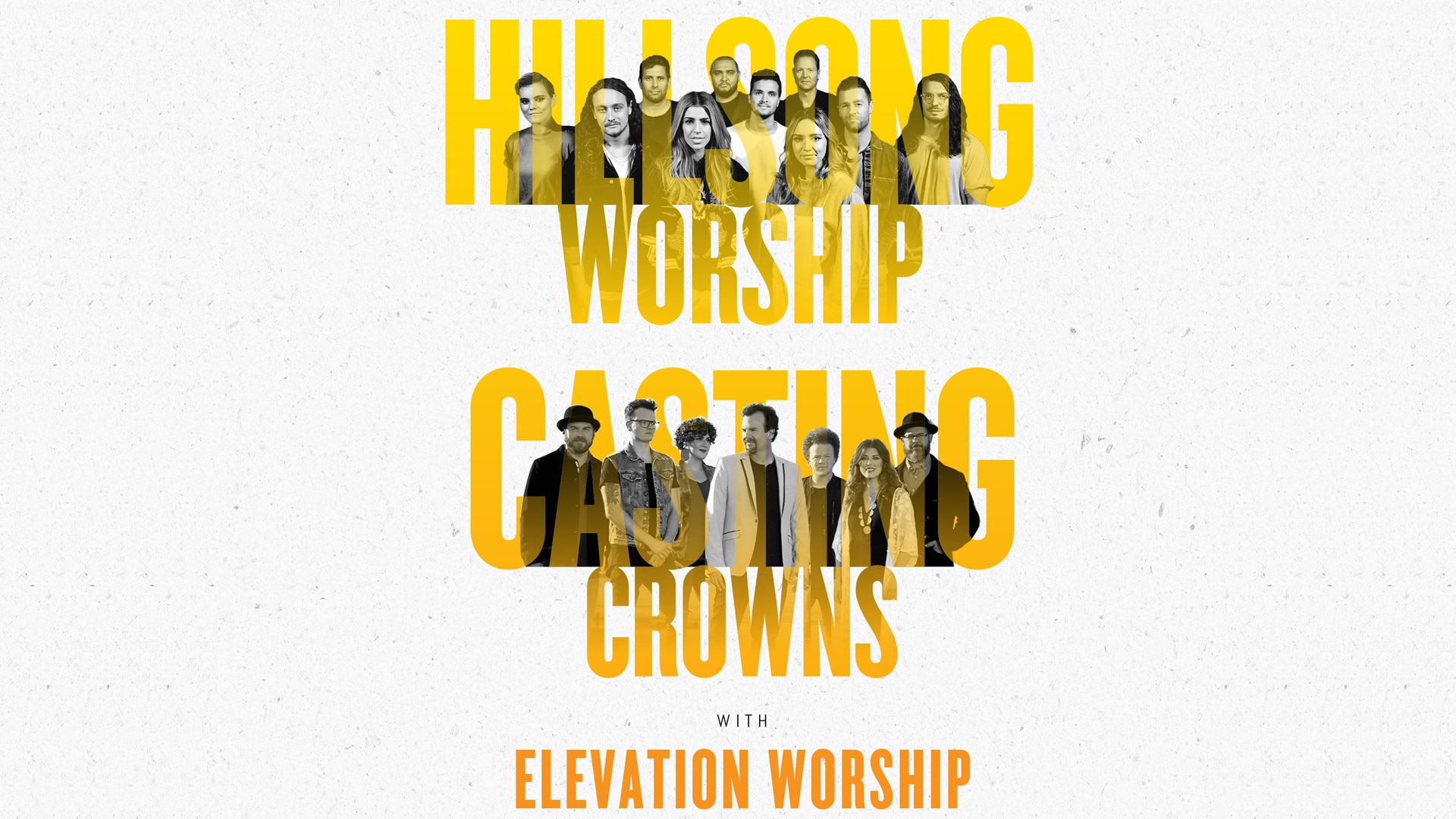 Hillsong Worship/Casting Crowns/Elevation Worship - USA Tour