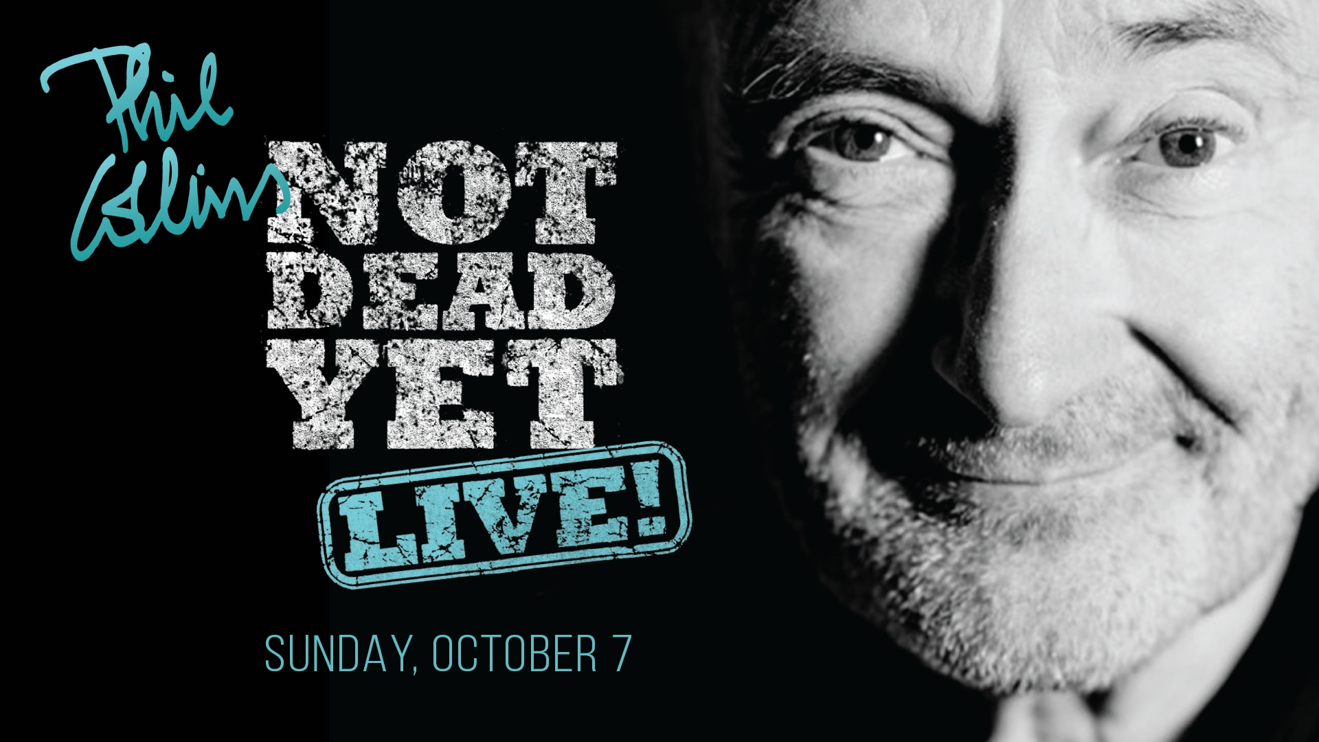 PHIL COLLINS NOT DEAD YET, LIVE! TOUR