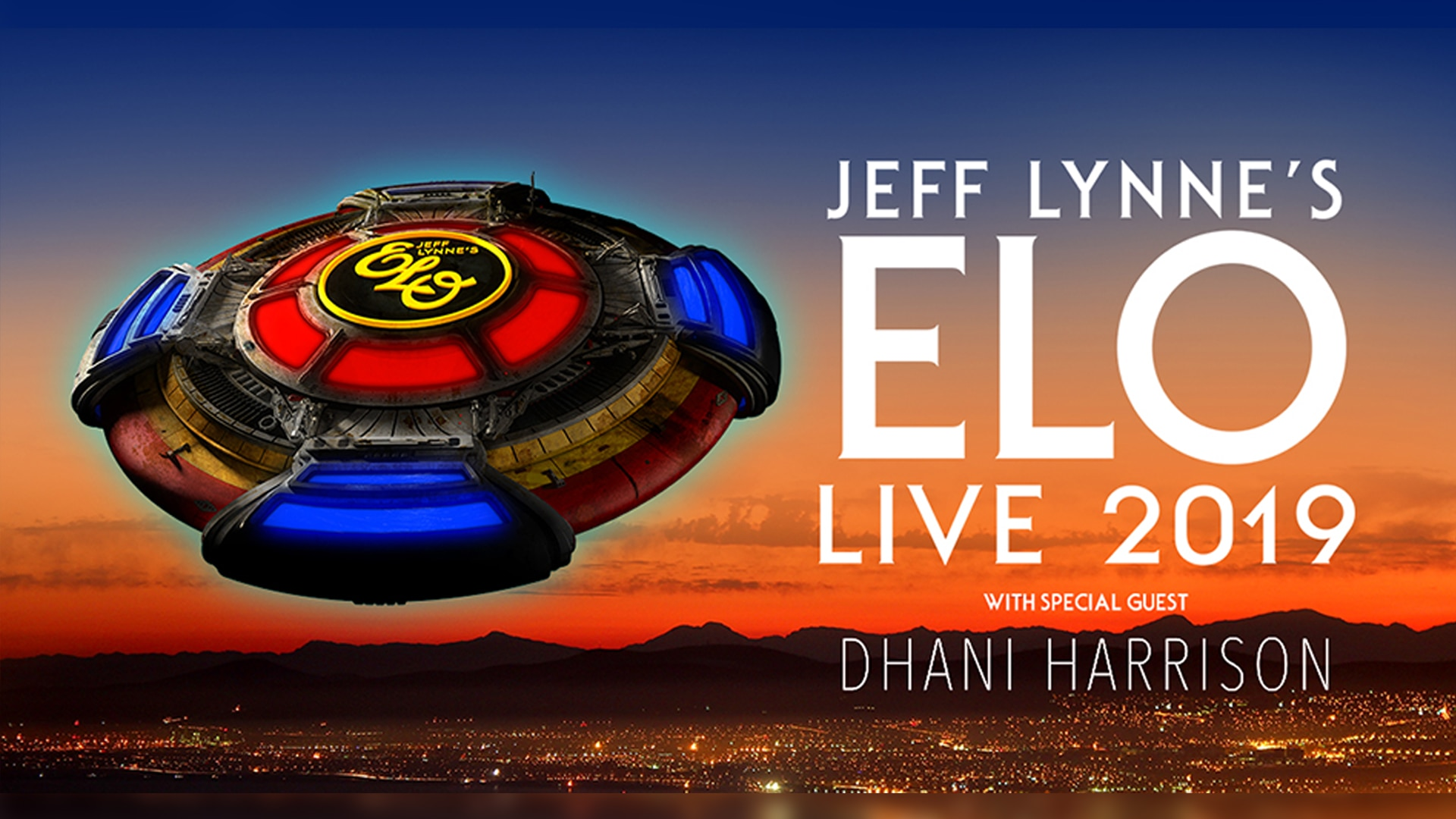 JEFF LYNNE'S ELO - Live 2019 with special guest Dhani Harrison