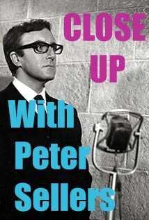 Image of Close Up with Peter Sellers