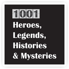 1001 Heroes Legends, Histories & Mysteries