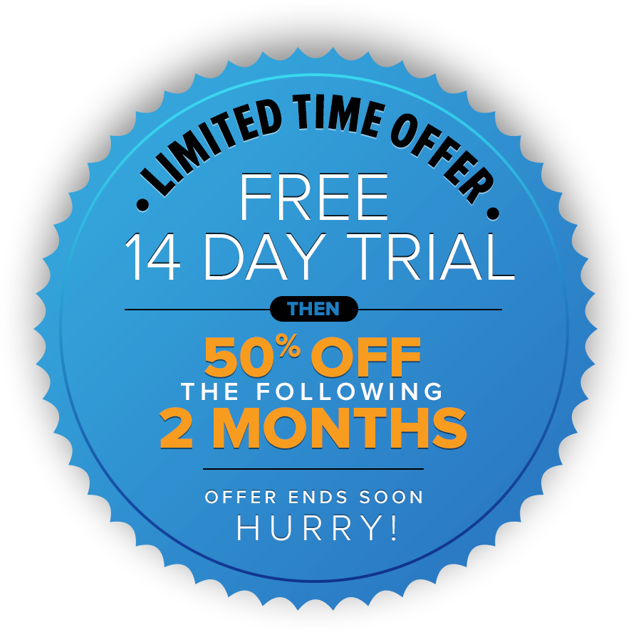 Limited Time Offer | Free 14 day Trial then 50% off the following 2 months | Offer ends soon Hurry!