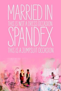 Image of Married In Spandex