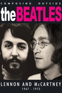 Image of Composing Outside the Beatles: Lennon and McCartney 1967–1972