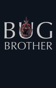 Image of Bug Brother