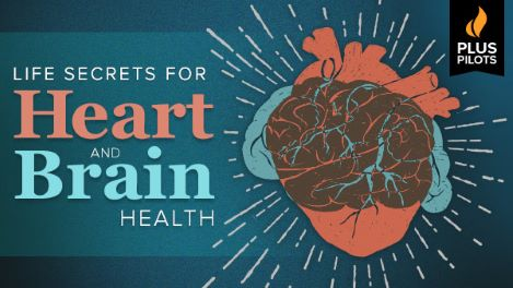 Life Secrets for Heart and Brain Health